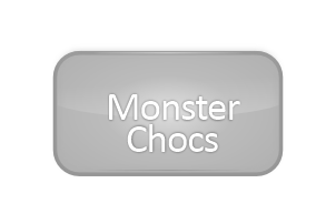 Monster Chocs